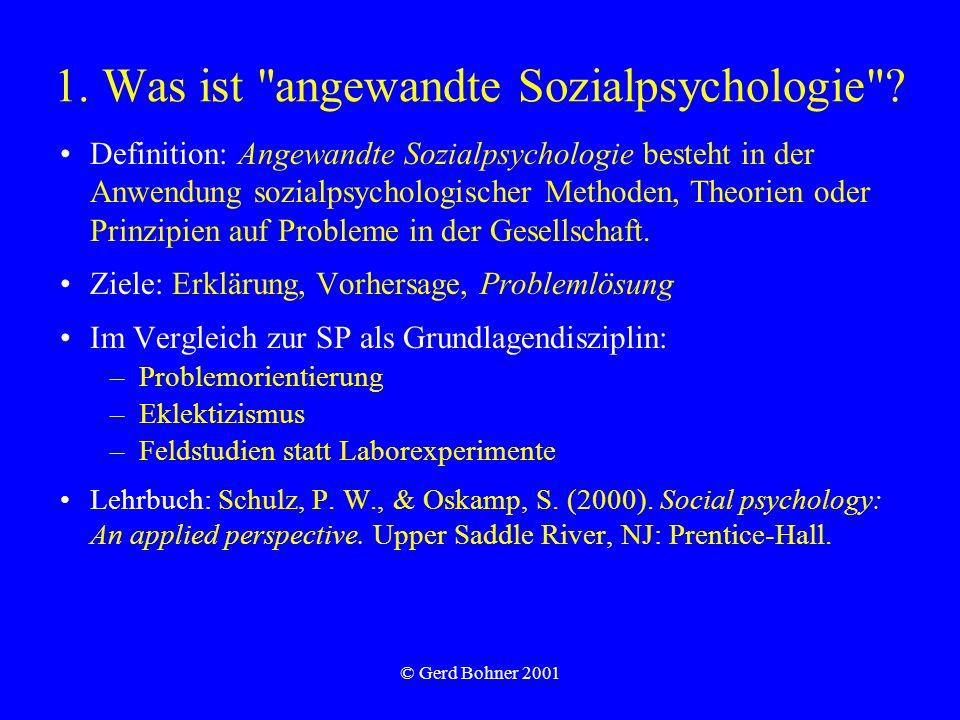 © Gerd Bohner 2001 1. Was ist