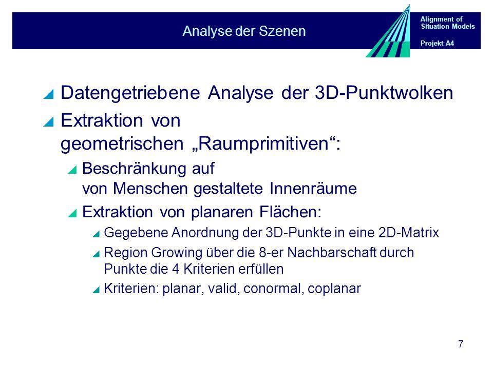 Alignment of Situation Models Projekt A4 8 Analyse der Szenen