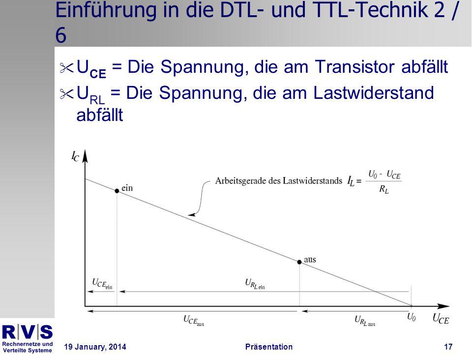 19 January, 2014 Präsentation 17 Einführung in die DTL- und TTL-Technik 2 / 6