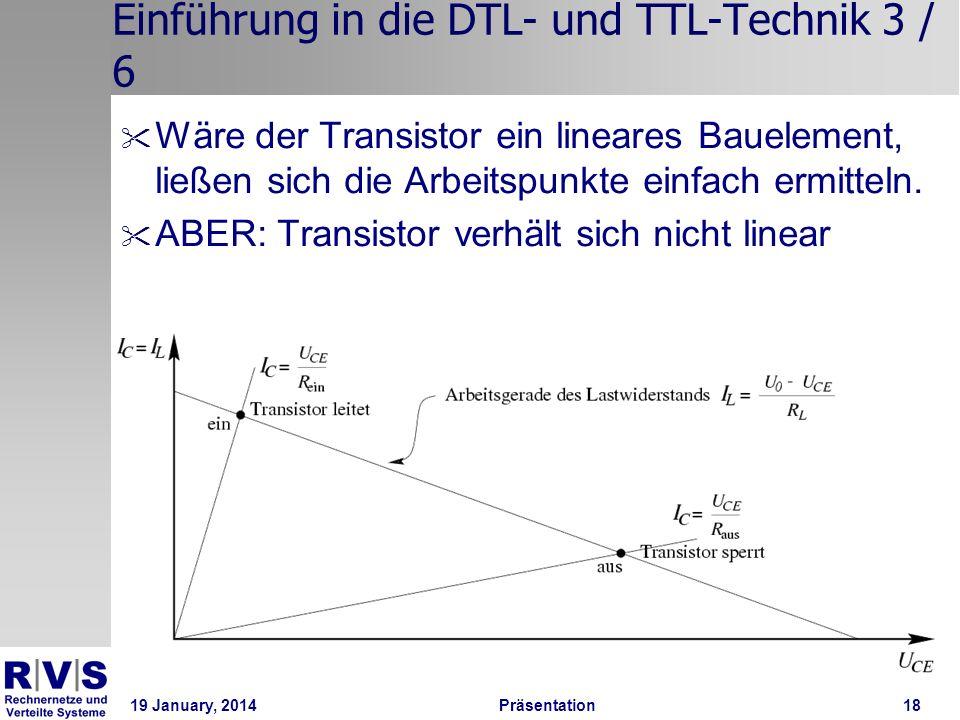 19 January, 2014 Präsentation 18 Einführung in die DTL- und TTL-Technik 3 / 6