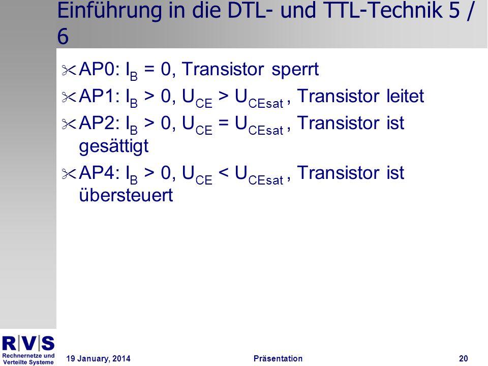 19 January, 2014 Präsentation 20 Einführung in die DTL- und TTL-Technik 5 / 6
