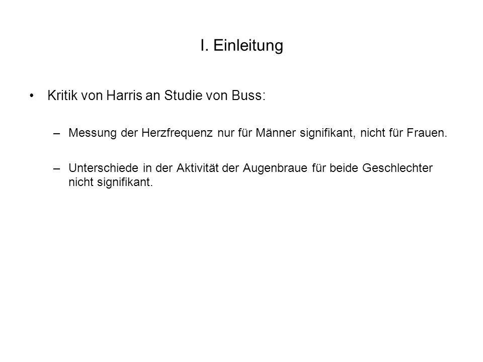 II.Hypothesen 1.Lassen sich die Ergebnisse von Buss reproduzieren.