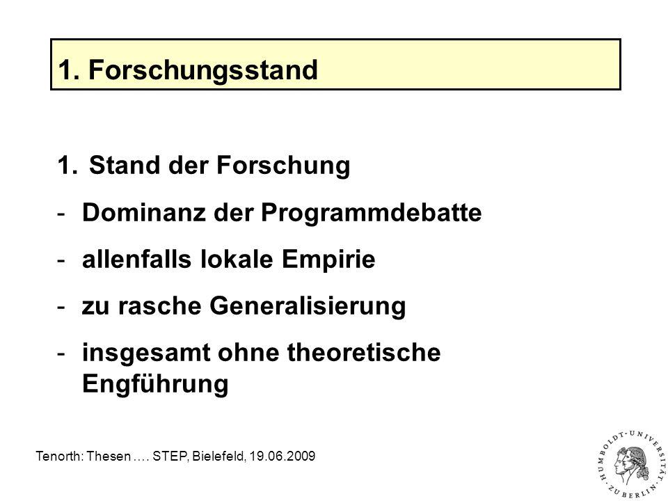 Tenorth: Thesen …. STEP, Bielefeld, 19.06.2009 1.