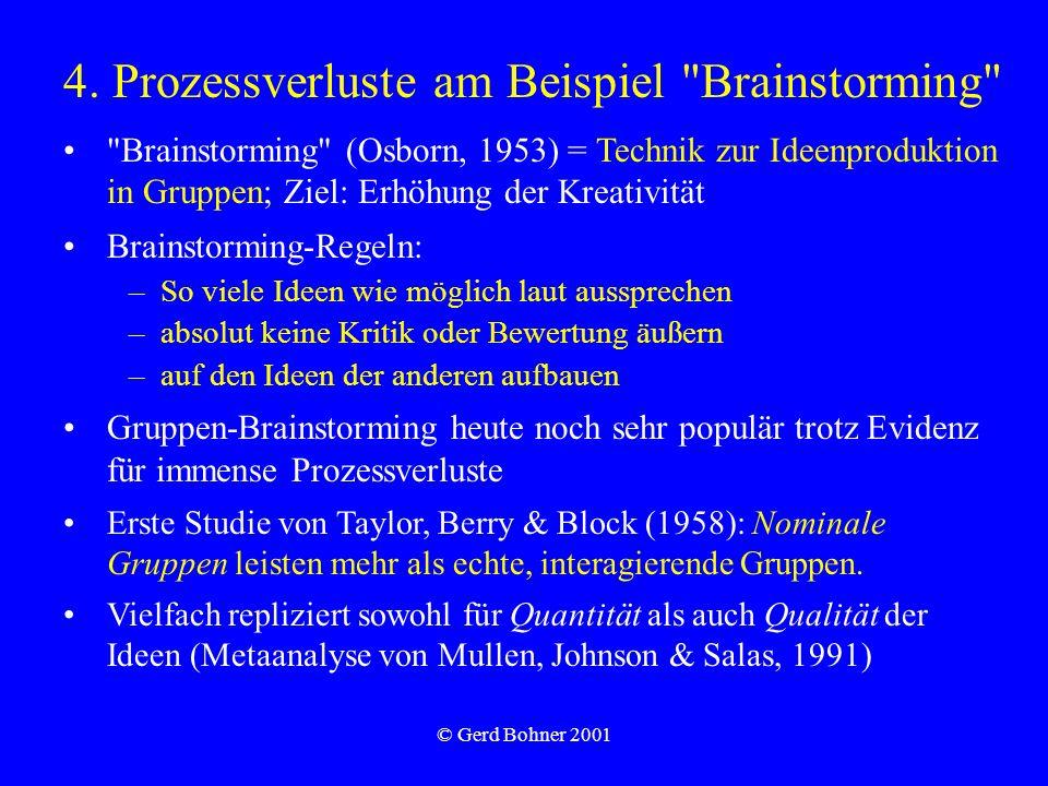 © Gerd Bohner 2001 4. Prozessverluste am Beispiel