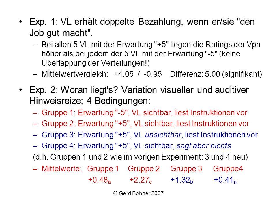 © Gerd Bohner 2007 Exp. 1: VL erhält doppelte Bezahlung, wenn er/sie