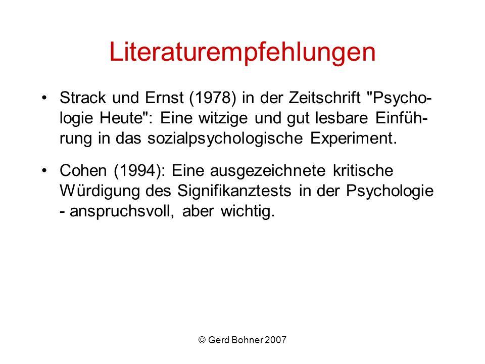 © Gerd Bohner 2007 Literaturempfehlungen Strack und Ernst (1978) in der Zeitschrift