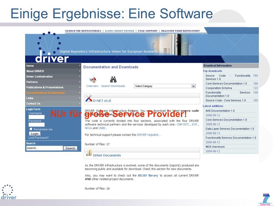 Einige Ergebnisse: Eine Software NUr für große Service Provider!