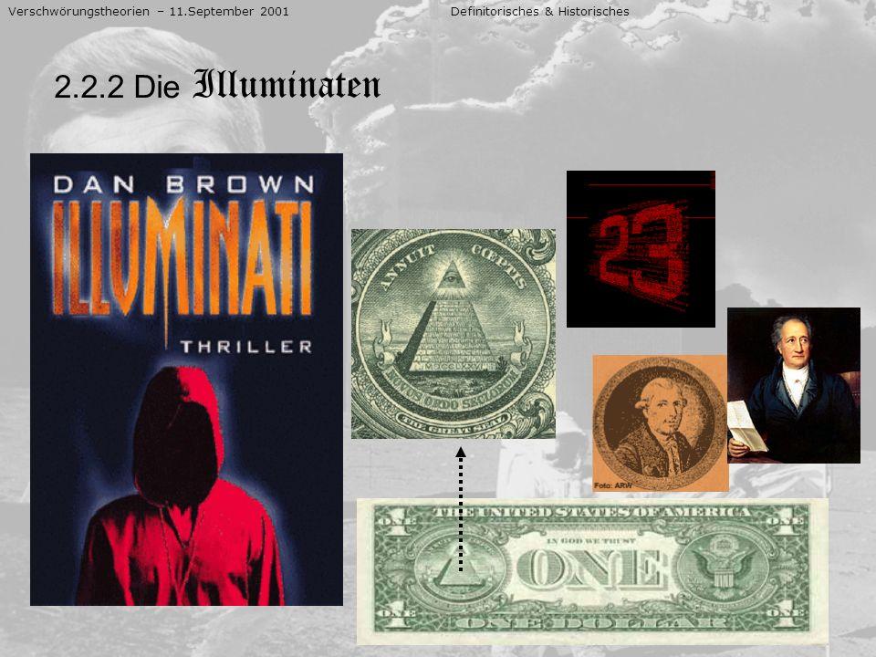 Verschwörungstheorien – 11.September 2001 Definitorisches & Historisches 2.2.2 Die Illuminaten