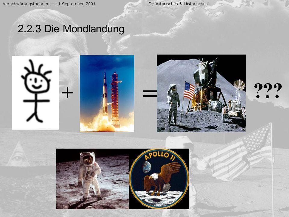 Verschwörungstheorien – 11.September 2001 Definitorisches & Historisches 2.2.3 Die Mondlandung