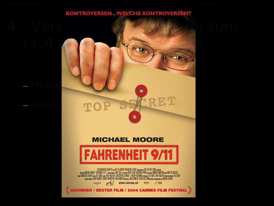 Verschwörungstheorien – 11.September 20014. Verschwörungstheorien zum 11.9 & Film – 2 Beispiele 4. Verschwörungstheorien zum 11.9 & Film – 2 Beispiele