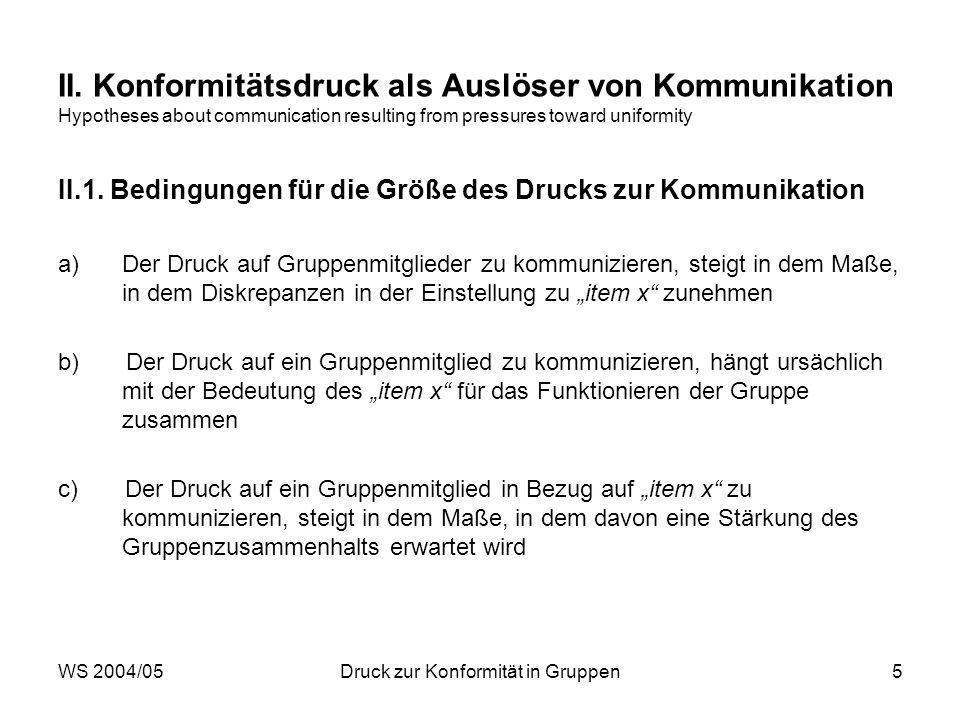 WS 2004/05Druck zur Konformität in Gruppen5 II.