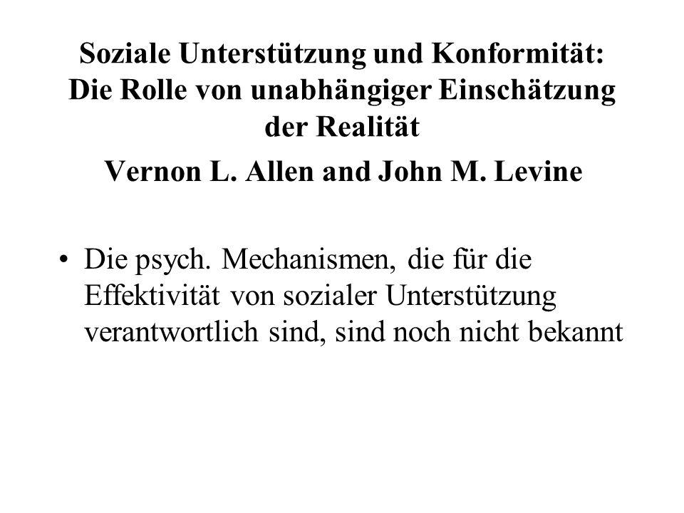 Soziale Unterstützung und Konformität: Die Rolle von unabhängiger Einschätzung der Realität Vernon L.