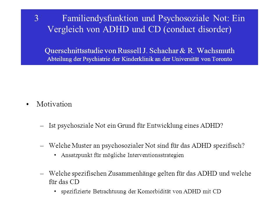 3Familiendysfunktion und Psychosoziale Not: Ein Vergleich von ADHD und CD (conduct disorder) Querschnittsstudie von Russell J.