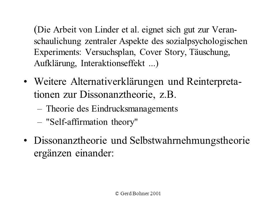 © Gerd Bohner 2001 ( Die Arbeit von Linder et al. eignet sich gut zur Veran- schaulichung zentraler Aspekte des sozialpsychologischen Experiments: Ver