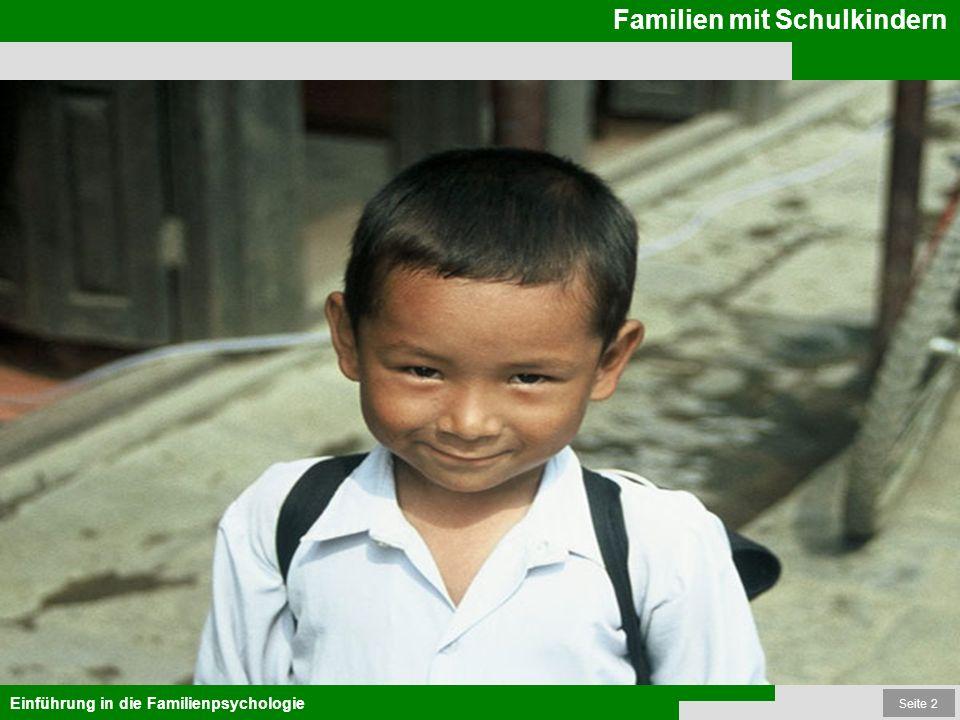 Seite 2 Familien mit Schulkindern Einführung in die Familienpsychologie