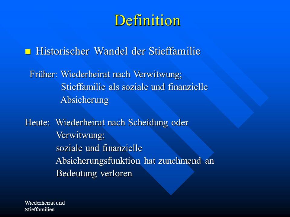 Wiederheirat und Stieffamilien Theoretische Ansätze/ entwicklungsbezogene- systemtheoretische Forschung personen- od.