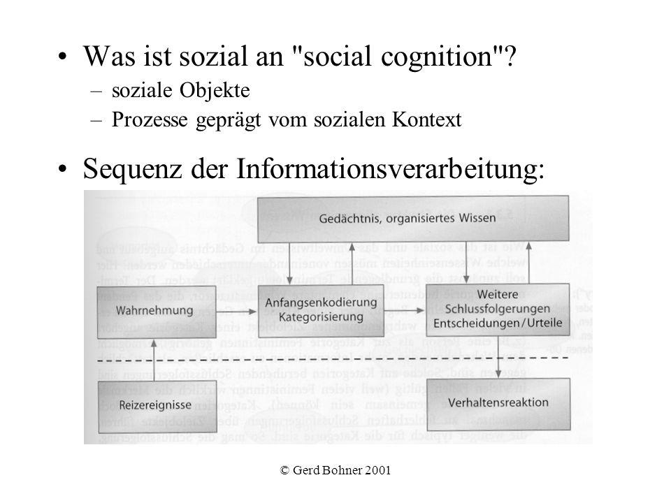 © Gerd Bohner 2001 Was ist sozial an