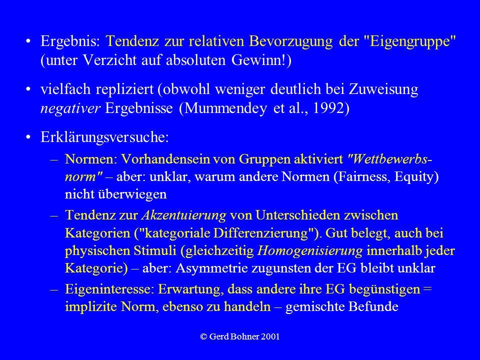© Gerd Bohner 2001 Ergebnis: Tendenz zur relativen Bevorzugung der