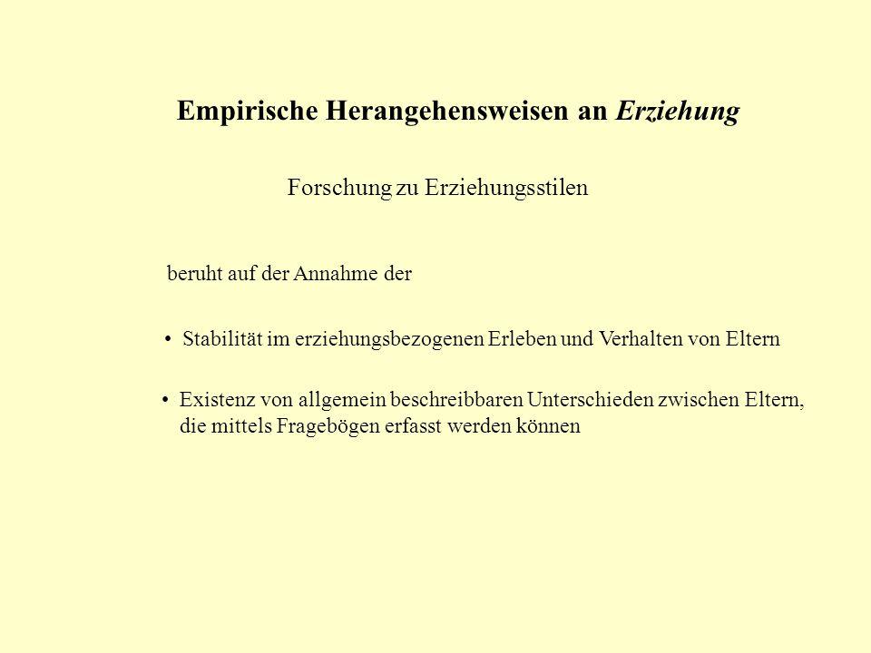 Forschung zu Erziehungsstilen Unterscheidung von 4 Erziehungsstilen (n.