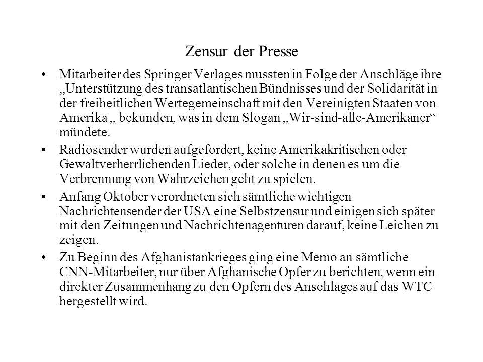 Zensur der Presse Mitarbeiter des Springer Verlages mussten in Folge der Anschläge ihre Unterstützung des transatlantischen Bündnisses und der Solidar