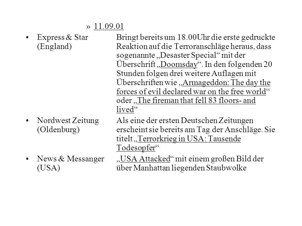 »11.09.01 Express & StarBringt bereits um 18.00Uhr die erste gedruckte (England)Reaktion auf die Terroranschläge heraus, dass sogenannte Desaster Spec
