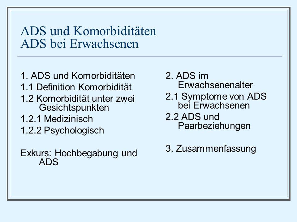 ADS und Komorbiditäten ADS bei Erwachsenen 1.
