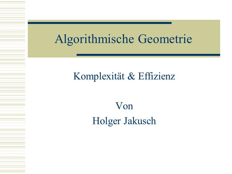 Effizienzklassen Klassifikation der Effizienz: Asymptotisches verhalten log n, n, n log n, n², n³, …,2 Langsam Steigend: log* n kleiner als 5 bis 2 Schnell steigend: Fakultät n.