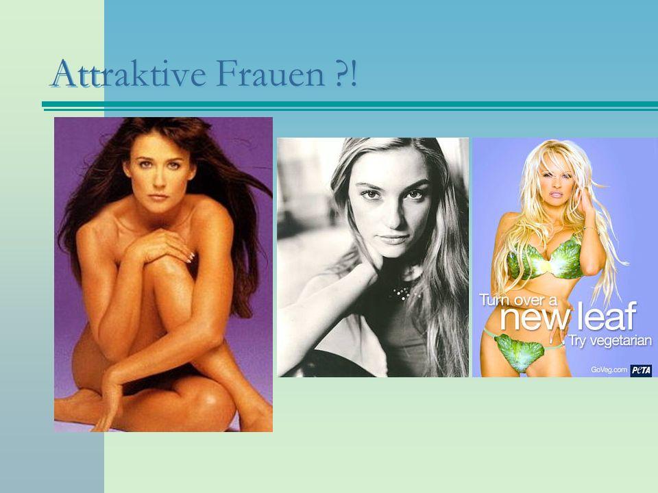 Attraktive Frauen ?!
