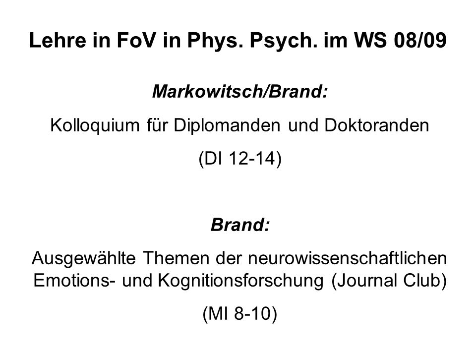 Lehre in FoV in Phys.Psych.