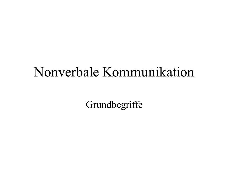 Nonverbale Kommunikation Grundbegriffe