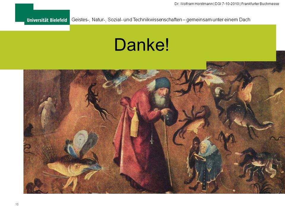 10 Geistes-, Natur-, Sozial- und Technikwissenschaften – gemeinsam unter einem Dach The Academic Information Domain DGI Top-Tech-Trends Panel 2010 Dr.