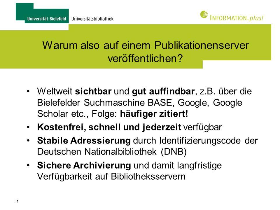 13 Elektronische Zweitveröffentlichung qualitätsgesicherter, wissenschaftlicher Publikationen..