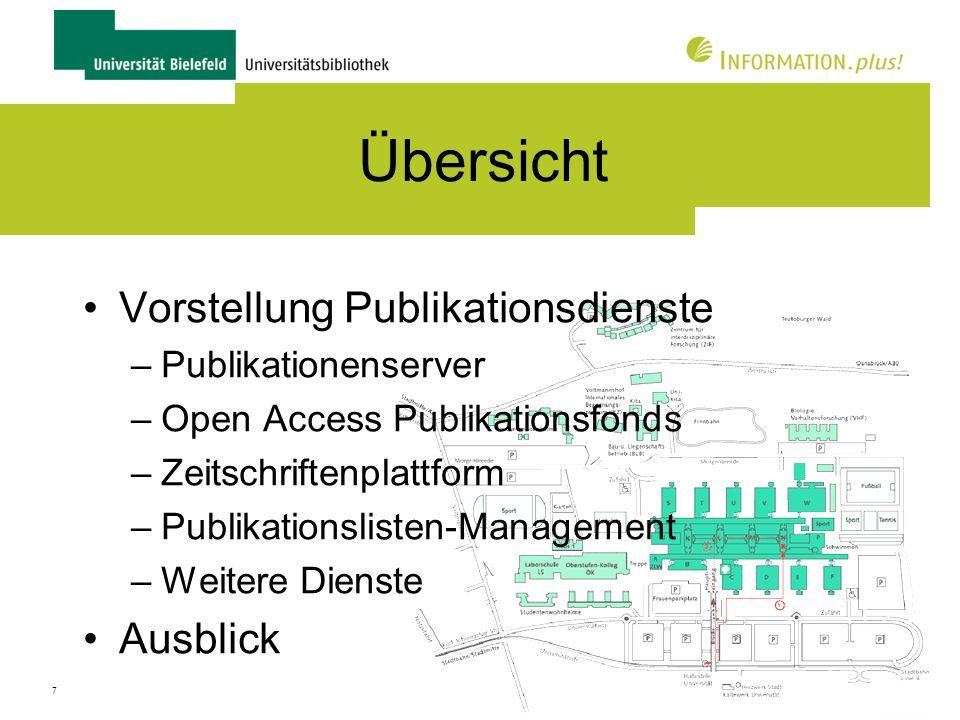 8 Übersicht Vorstellung Publikationsdienste –Publikationenserver –Open Access Publikationsfonds –Zeitschriftenplattform –Publikationslisten-Management –Weitere Dienste Ausblick