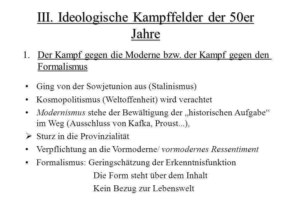 III.Ideologische Kampffelder der 50er Jahre 1.Der Kampf gegen die Moderne bzw.