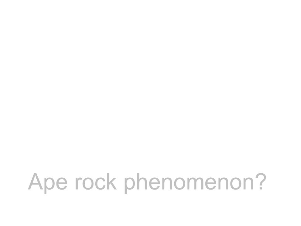 Ape rock phenomenon?