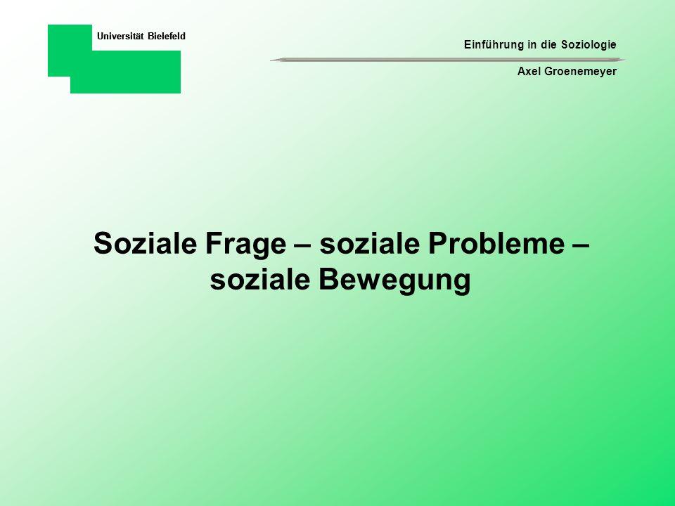 Einführung in die Soziologie Axel Groenemeyer Universität Bielefeld III.Was sind soziale Probleme .