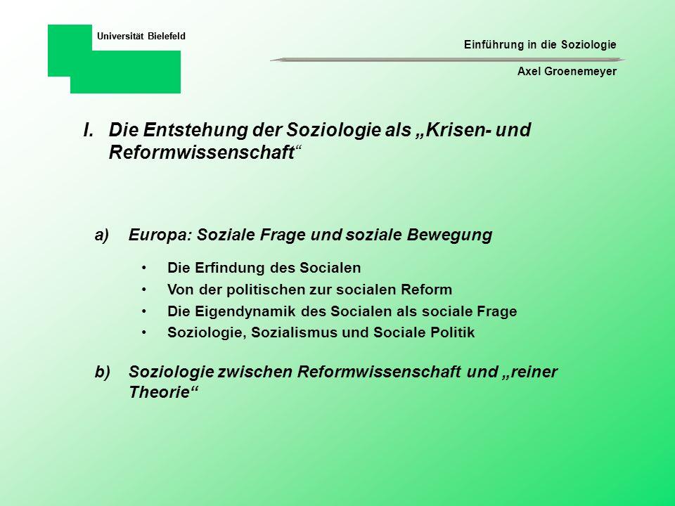 Einführung in die Soziologie Axel Groenemeyer Universität Bielefeld IV.Fragestellungen einer Soziologie sozialer Probleme a)Mainstream-Soziologie Welche Verbreitung hat ein soziales Problem in der Gesellschaft und wie hat es sich über die Zeit entwickelt.