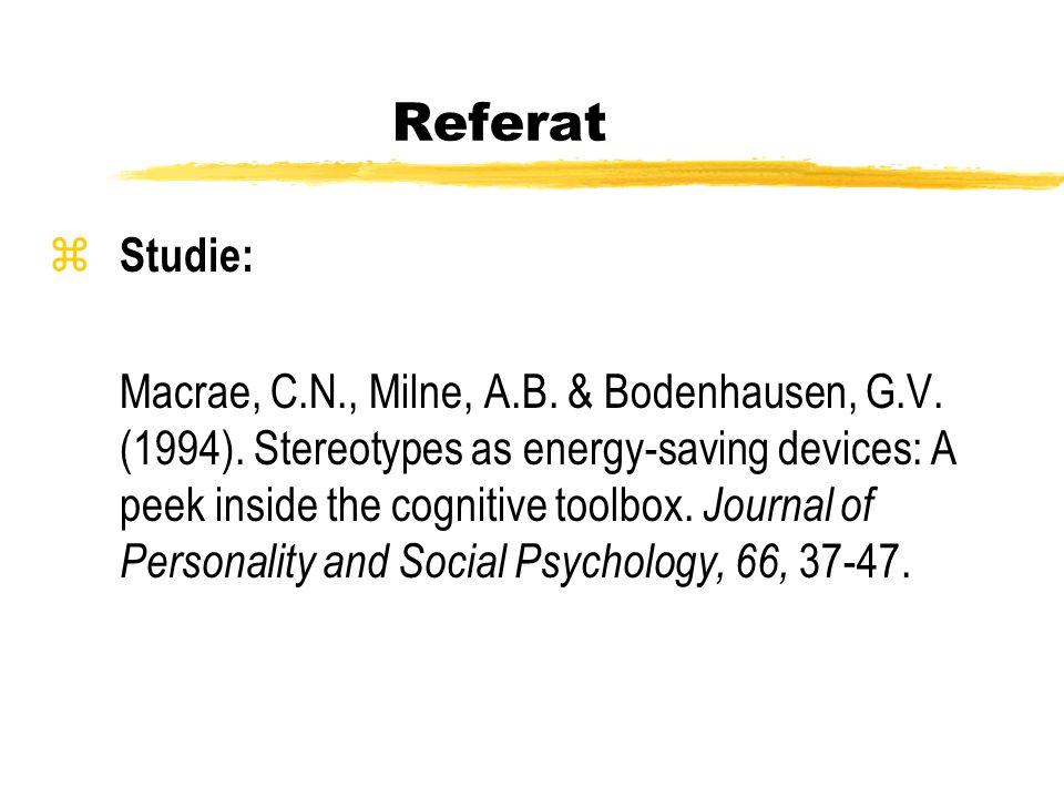 Referat z Studie: Macrae, C.N., Milne, A.B. & Bodenhausen, G.V. (1994). Stereotypes as energy-saving devices: A peek inside the cognitive toolbox. Jou