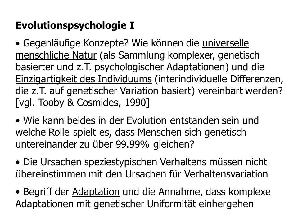 Evolutionspsychologie II Neuer Instinktbegriff; Bsp.