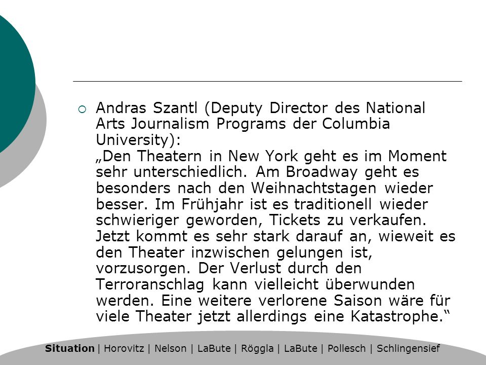 Andras Szantl (Deputy Director des National Arts Journalism Programs der Columbia University): Den Theatern in New York geht es im Moment sehr untersc