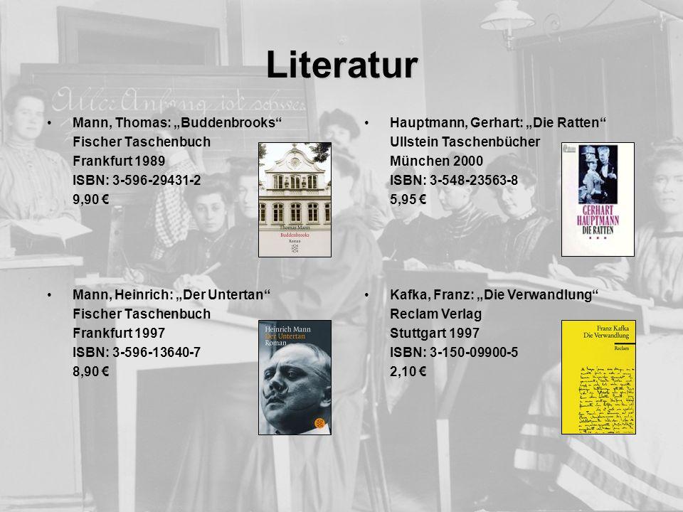 Hauptmann, Gerhart: Die Ratten Ullstein Taschenbücher München 2000 ISBN: 3-548-23563-8 5,95 Kafka, Franz: Die Verwandlung Reclam Verlag Stuttgart 1997