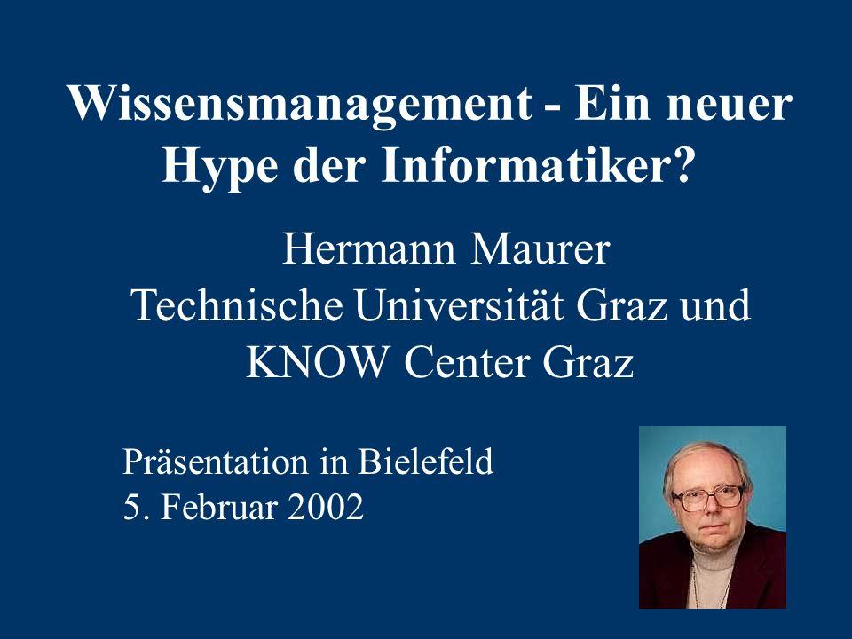 Wissensmanagement - Ein neuer Hype der Informatiker.
