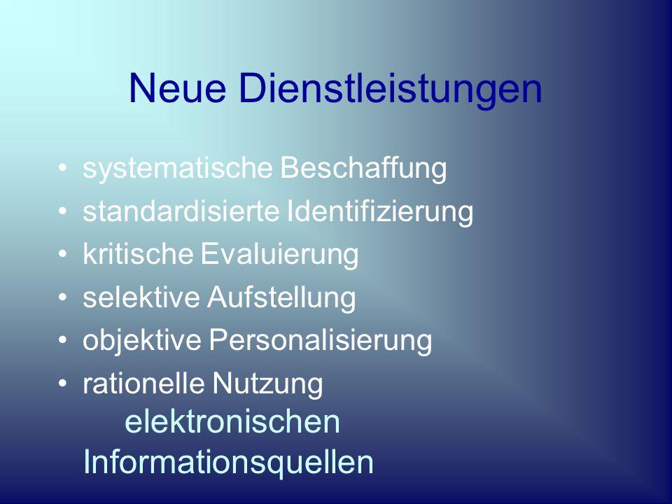 Tatort Bibliothek Buch + Bibliothekar = Bibliothek Information + Technologie = Informationssystem Informationsproduktion + Informationsangebot + Informationsverbrauch = Informationsmarkt