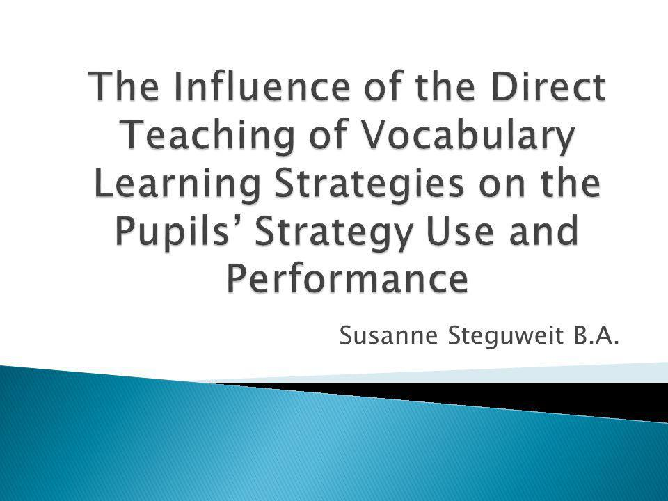 Background to the Study 1) Vocabulary learning strategies Rote learning Building word networks Imagery The Keyword Method 2) Direct vs.