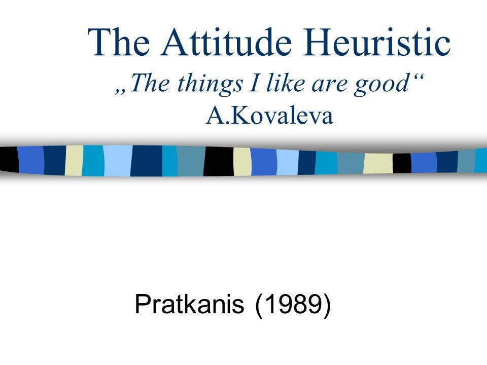 Was ist die Einstellungsheuristik.