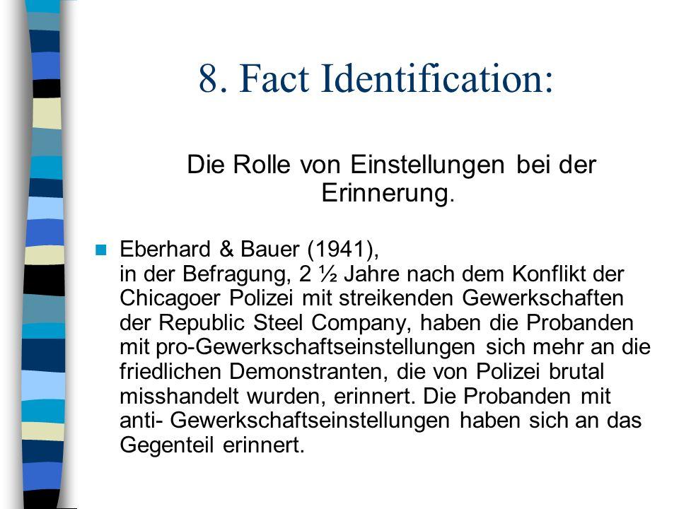 8. Fact Identification: Die Rolle von Einstellungen bei der Erinnerung.