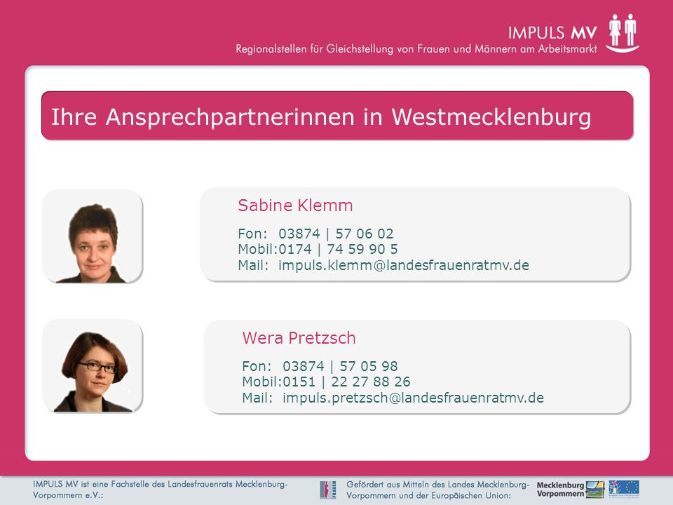 Schwerin, 09.03.2010 Schwerin 2020 - Ein Lebensort für Frauen Ansätze für eine frauenfreundliche Stadtentwicklung