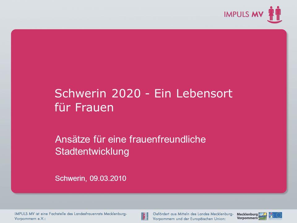 Schwerin 2020 Das Leitbild einer Stadt umreißt die Strategie und die Hauptlinien der künftigen Stadtentwicklung.