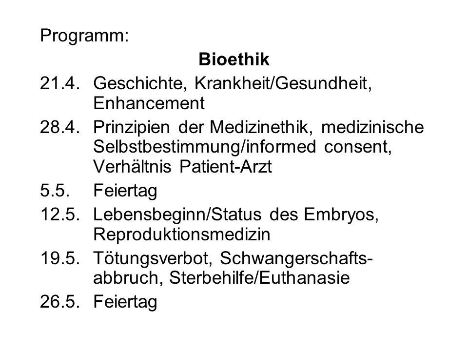 Programm: Bioethik 21.4.