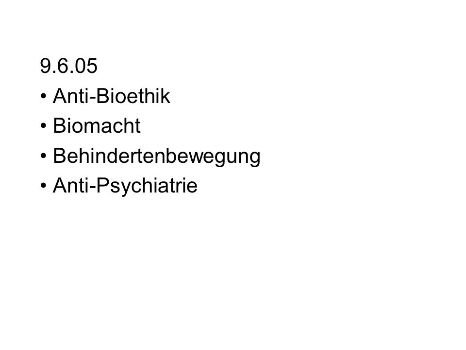 Anti-Bioethik: Die Rolle der sog.